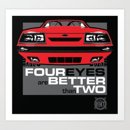 Four Eyes are Better than Two Art Print