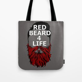 Red Beard for Life Tote Bag