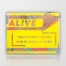 The best revenge is being alive Laptop & iPad Skin