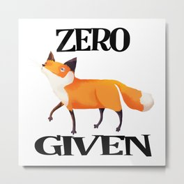 0 Fox Given Metal Print