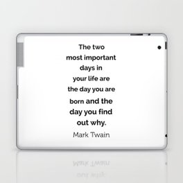 The two most important days in your life ... Laptop & iPad Skin