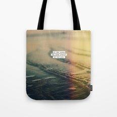 Calm Yourself Tote Bag