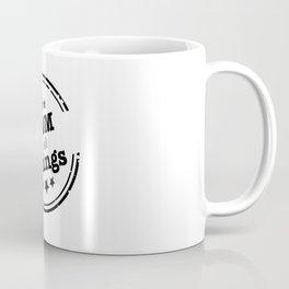 Mom Of All Things Coffee Mug