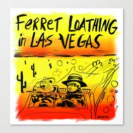Ferret Loathing In Las Vegas Canvas Print