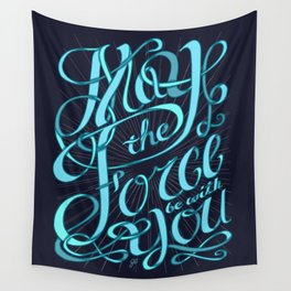 May The Force Be With You Wall Tapestry