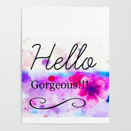 Hello Gorgeous Sign, Hello Gorgeous Wall Art, Bedroom Wall Decor Poster