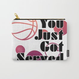 You Just Got Served Carry-All Pouch