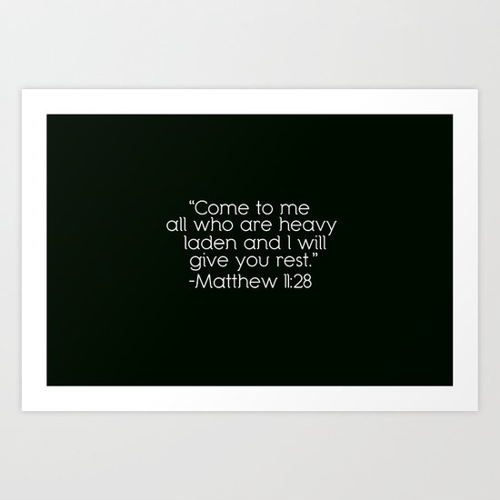 Matthew 11:28 Art Print