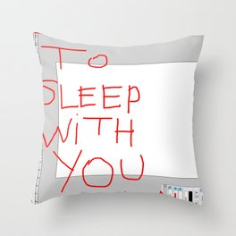 I want to sleep with you on green grass. Throw Pillow