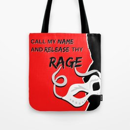 Release Thy Rage Tote Bag