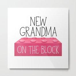 New Grandma On The Block Metal Print
