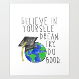 Believe in Yourself - Boy Meets World Graduation Art Print
