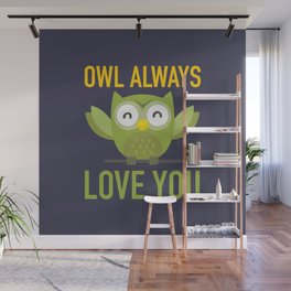 Owl Loves You Always Wall Mural
