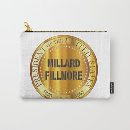 Millard Fillmore Gold Metal Stamp Carry-All Pouch
