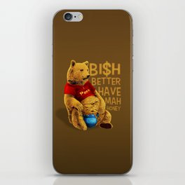 Better Have My Honey iPhone Skin
