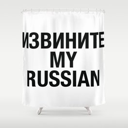 RUSSIAN Shower Curtain