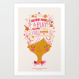 Work hard and Play Art Print