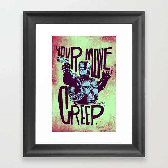 Your move, creep. // ROBOCOP Framed Art Print