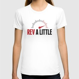 Rev A Little T-shirt