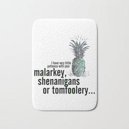 Malarkey, Shenanigans & Tomfoolery - Psych Bath Mat