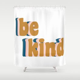 Be Kind Fun Retro Lettering Shower Curtain