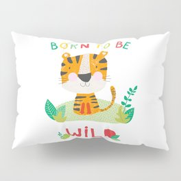 Born to Be Wild Pillow Sham