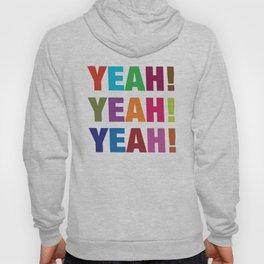 'Yeah Yeah Yeah' Hoody