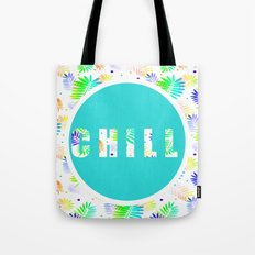 Take Time To Chill Tote Bag