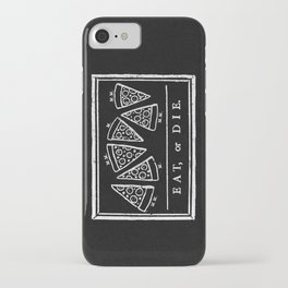 Eat, or Die (black) iPhone Case