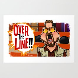 Over the Line Art Print