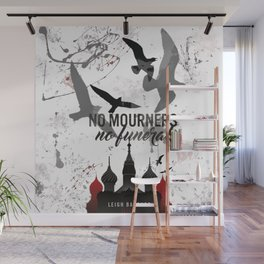 No mourners, No funerals - Six of crows Wall Mural