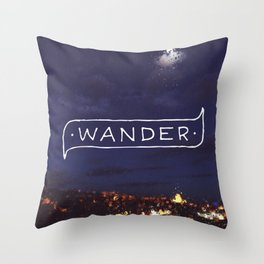 Not all those who wander are lost // #TravelSeries Throw Pillow