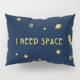 I Need Space (Dark) Pattern w/ Text Pillow Sham