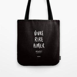 Vivre Rire Aimer... Mourir! - White Tote Bag