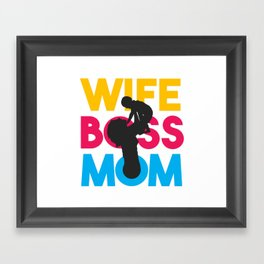 Wife Mom Boss Mothers Day Gift - Shirt Framed Art Print