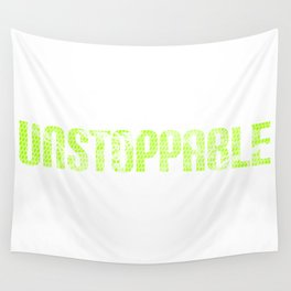 Unstoppable strong sill saying sword lettering power motivation gift Wall Tapestry