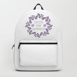 crush the patriarchy Backpack