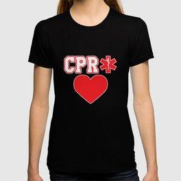 7bd680a12de37 CPR EMT EMS Stare of life Gift T-shirt