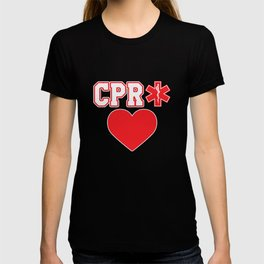 CPR EMT EMS Stare of life Gift T-shirt