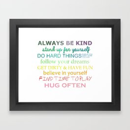 Always Be Kind Framed Art Print
