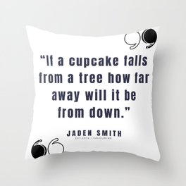 11   |  Jaden Smith Quotes | 190904 Throw Pillow