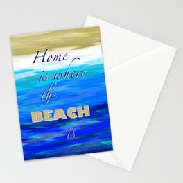 Home is where the BEACH is Stationery Cards