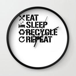 Eat Sleep Recycle Repeat Ecofriendly Environment Wall Clock
