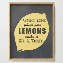 When Life Gives you Lemons Make a Gin and Tonic Serving Tray