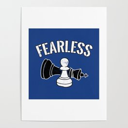 Fearless Pawn Chess Piece - Cool Chess Club Gift Poster