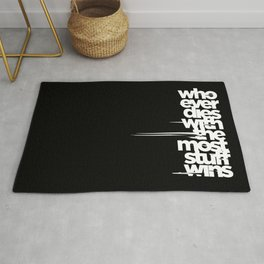 whoever dies with the most stuff wins Rug