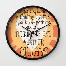 Be Kind Always Wall Clock