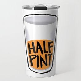 Half Pint Travel Mug