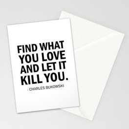 Find What You Love and Let it Kill You Stationery Cards