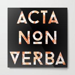 Acta Non Verba - Orange on Black Metal Print
